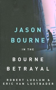 Jason Bourne in the Bourne betrayal