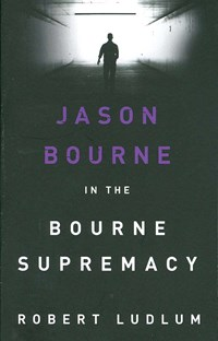 Jason Bourne in the Bourne supermacy