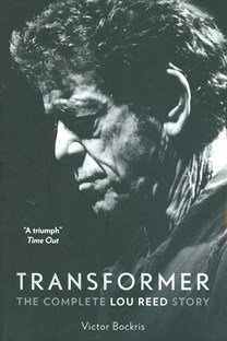 Transformer - Complete Lou Reed Story