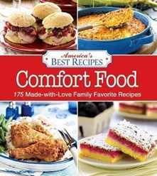 America's Best Recipes Comfort Food: 175 Made-With-Love Family Favorite Recipes