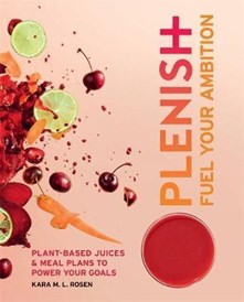 Plenish: Fuel Your Ambition ~ Plant-based juices and meal plans to power your goals