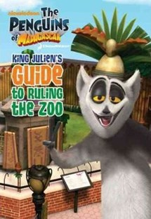 Penguins of Madagascar - King Julien´s guide to ruling the zoo
