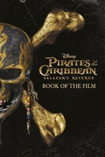 Pirates of the Caribbean: Salazar's Revenge ~ Book of the Film