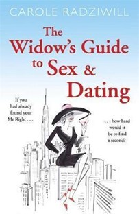 Widow's guide to sex & dating