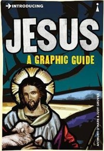 Introducing Jesus - A graphic guide
