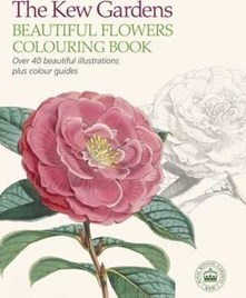 Kew Gardens - Beautiful Flowers Colouring Book