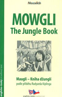 Mowgli - The Jungle Book/Mauglí - Kniha džunglí A1-A2
