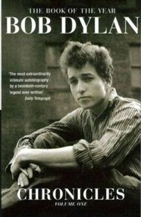 Bob Dylan: Chronicles, volume one