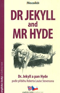 Dr. Jekyll and Mr. Hyde/Dr. Jekyll a pan Hyde B1-B2