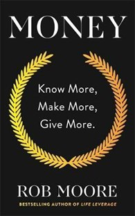 Money - Know more, Make more, Give more