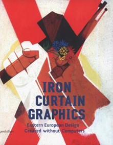 Iron Curtain Graphics: Eastern European Design Created without Computers