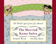 Married Kama Sutra: The World's Least Erotic Sex Manual