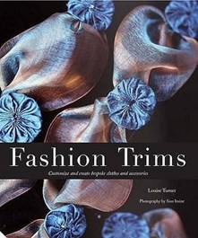 Fashion Trims: Customize and Create Bespoke Clothes and Accessories