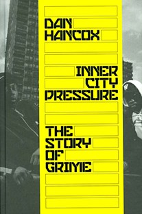 Inner City Pressure - Story of Grime