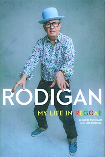 Rodigan: My Life in reggae