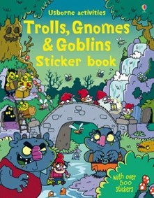 Trolls, gnomes and goblins Sticker Book