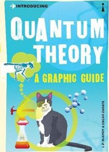 Introducing Quantum Theory - A Graphic Guide