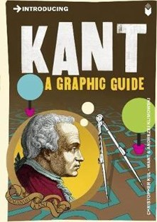 Introducing Kant - A graphic guide