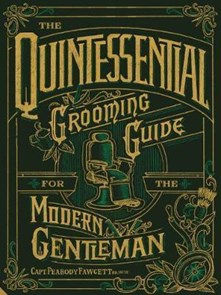 Quintessential Grooming Guide