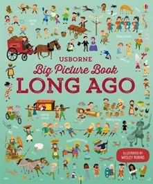 Usborne Big Picture Book Long Ago