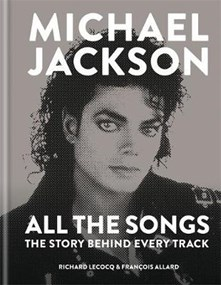 Michael Jackson : All The Songs