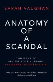 Anatomy of Scandal