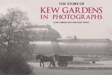 Story of Kew Gardens in Photographs