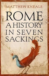 Rome - A history in seven sackings