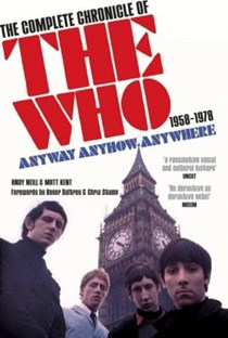 The Who: 1958-1978 - Anyway anyhow anywhere