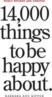 14000 Things to Be Happy About: Newly Revised and Updated