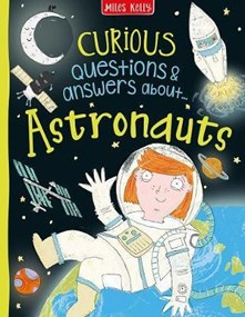 Curious Q and A : Astronauts