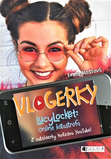 Vlogerky: LucyLocket - On line katastrofa